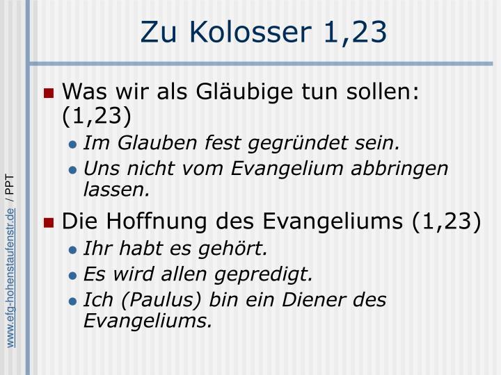 Zu Kolosser 1,23