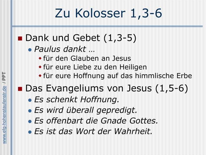 Zu Kolosser 1,3-6