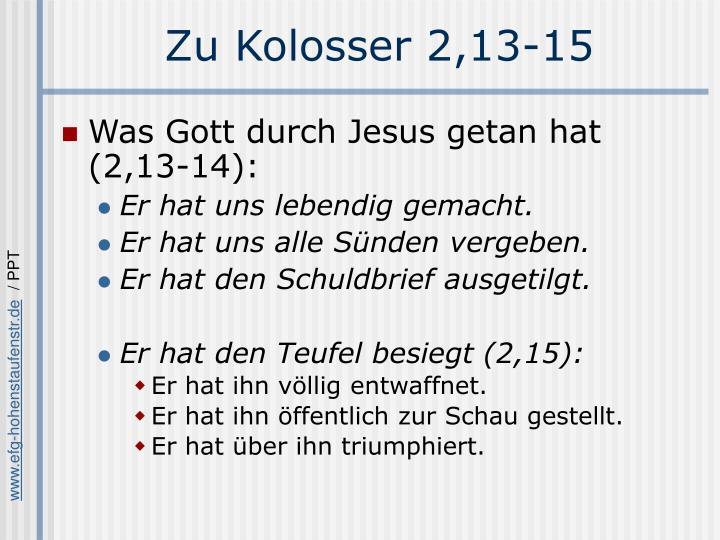 Zu Kolosser 2,13-15