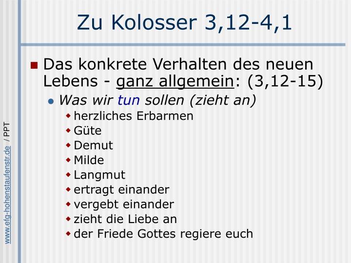 Zu Kolosser 3,12-4,1
