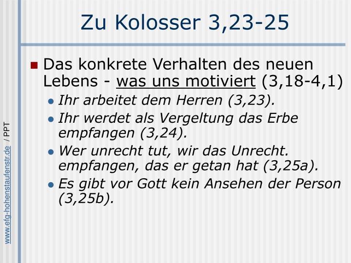 Zu Kolosser 3,23-25