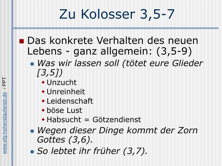 Zu Kolosser 3,5-7