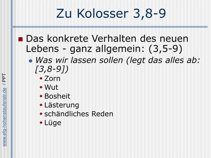 Zu Kolosser 3,8-9