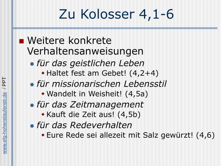 Zu Kolosser 4,1-6