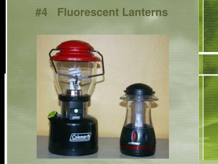 #4Fluorescent Lanterns
