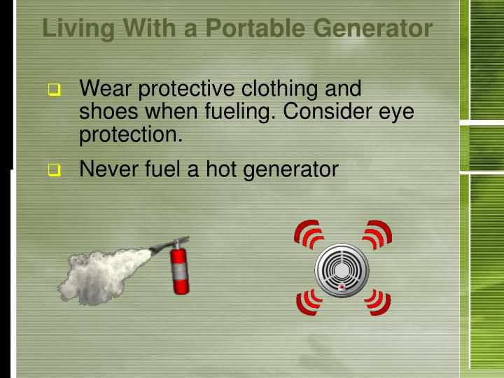Living With a Portable Generator