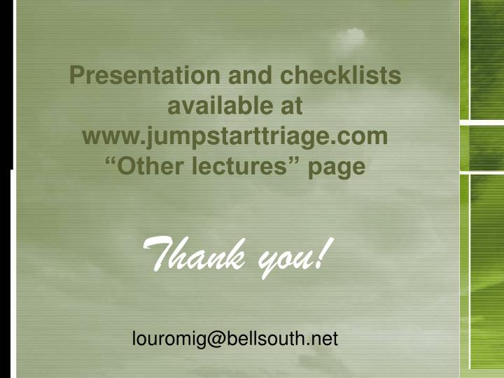 Presentation and checklists available at www.jumpstarttriage.com