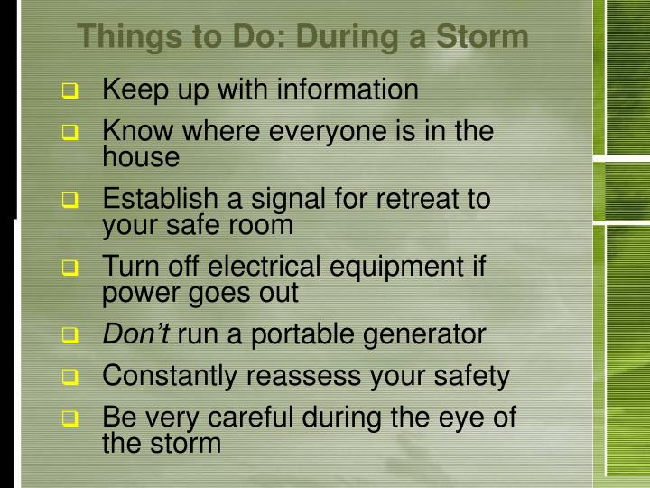 Things to Do: During a Storm