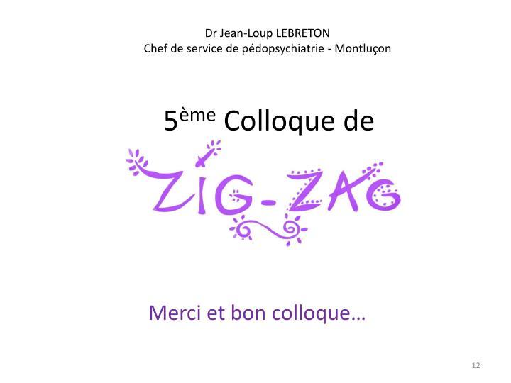 Dr Jean-Loup LEBRETON