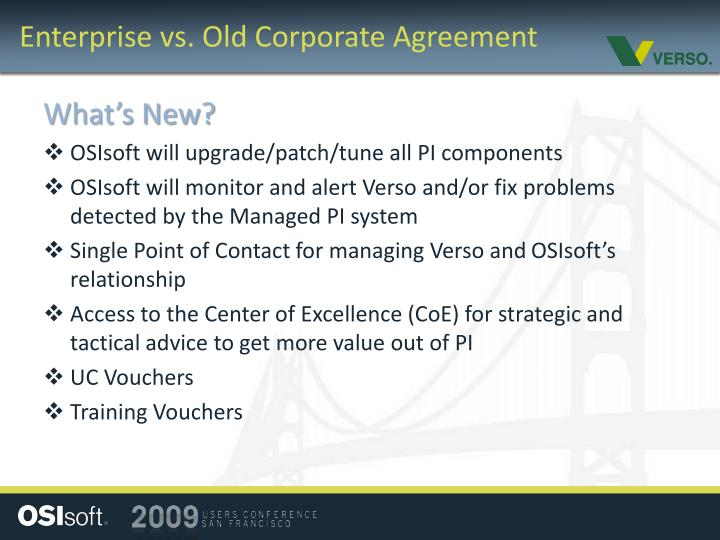 Enterprise vs. Old Corporate Agreement