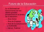 futuro de la educaci n