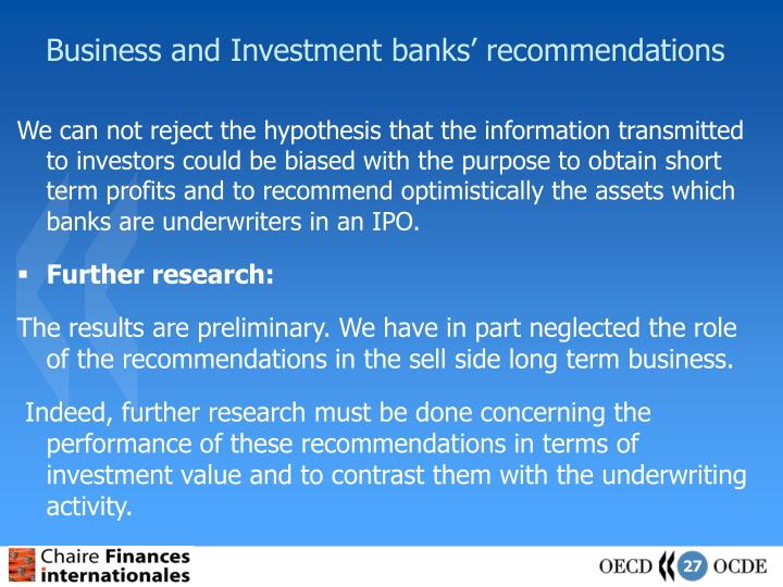 Business and Investment banks' recommendations