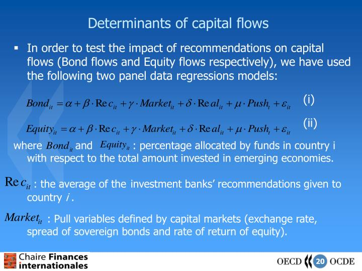 Determinants of capital flows