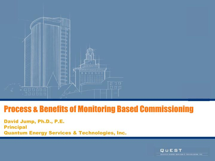 Process benefits of monitoring based commissioning
