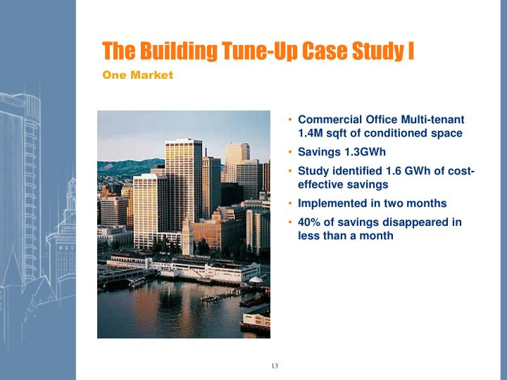 The Building Tune-Up Case Study I