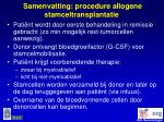 samenvatting procedure allogene stamceltransplantatie