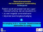 stamceltransplantatie met myeloablatieve voorbereiding achtergrond