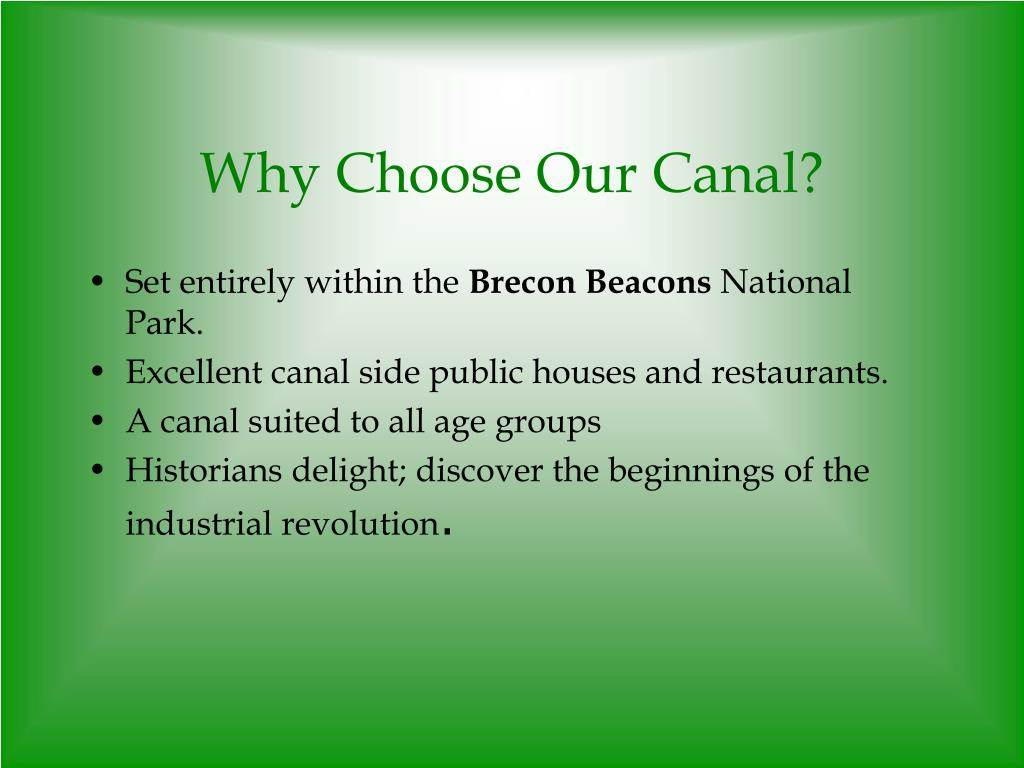 Why Choose Our Canal?