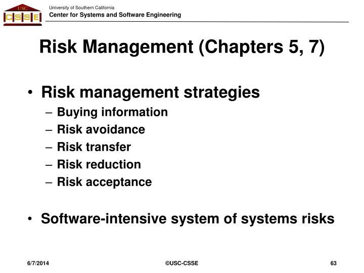 Risk Management (Chapters 5, 7)