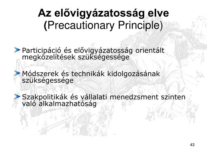 Az elővigyázatosság elve