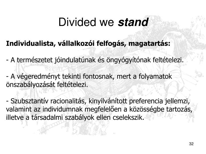 Divided we