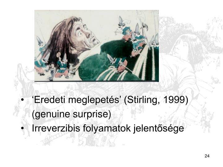 'Eredeti meglepetés' (Stirling, 1999)
