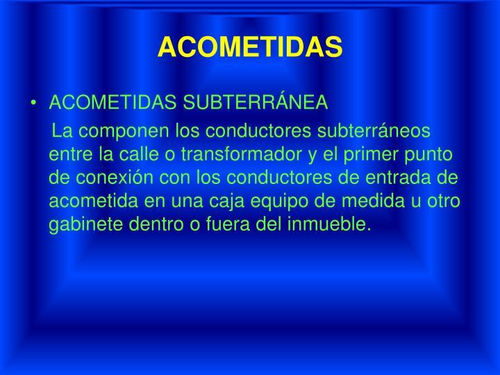 ACOMETIDAS
