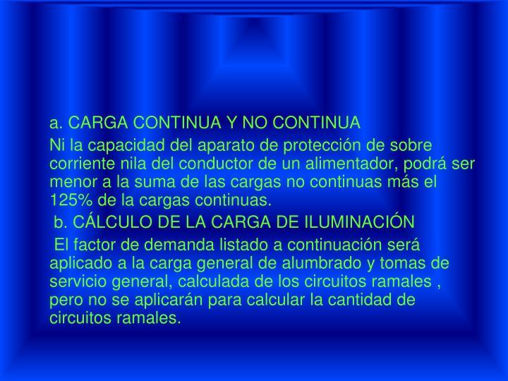 a. CARGA CONTINUA Y NO CONTINUA