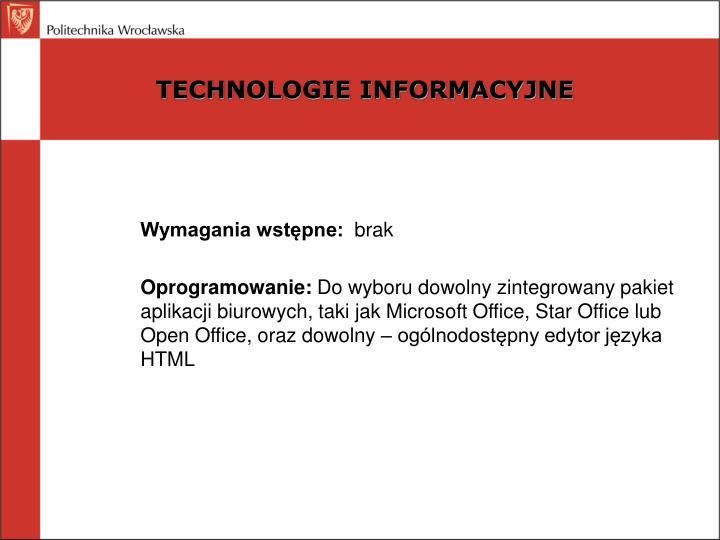 TECHNOLOGIE INFORMACYJNE