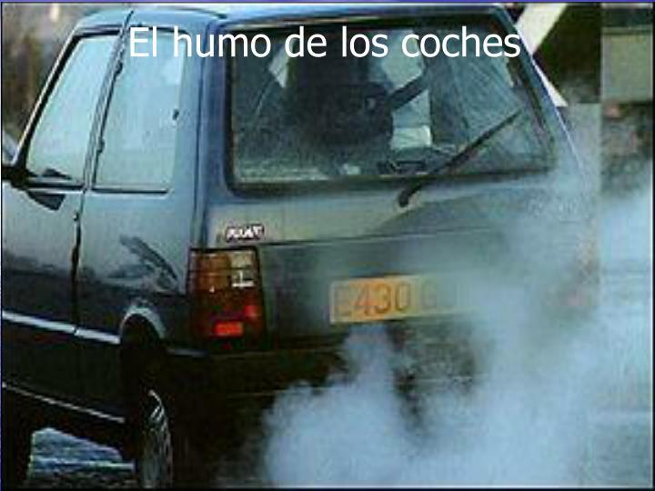 El humo de los coches