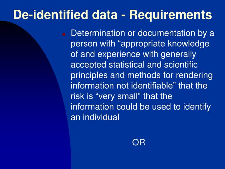 De-identified data - Requirements