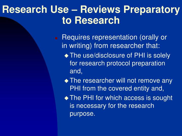 Research Use – Reviews Preparatory to Research