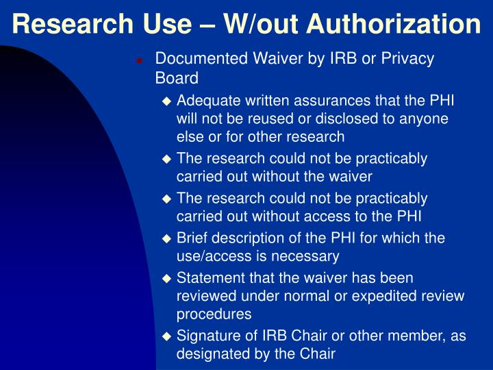 Research Use – W/out Authorization
