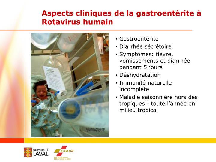 Aspects cliniques de la gastroentérite à Rotavirus humain
