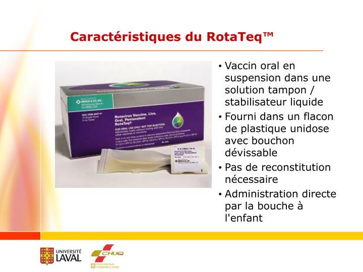 Caractéristiques du RotaTeq™