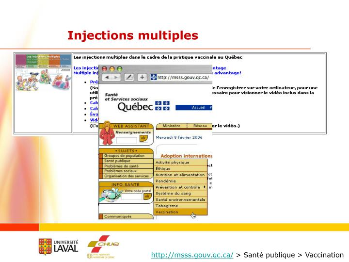 Injections multiples