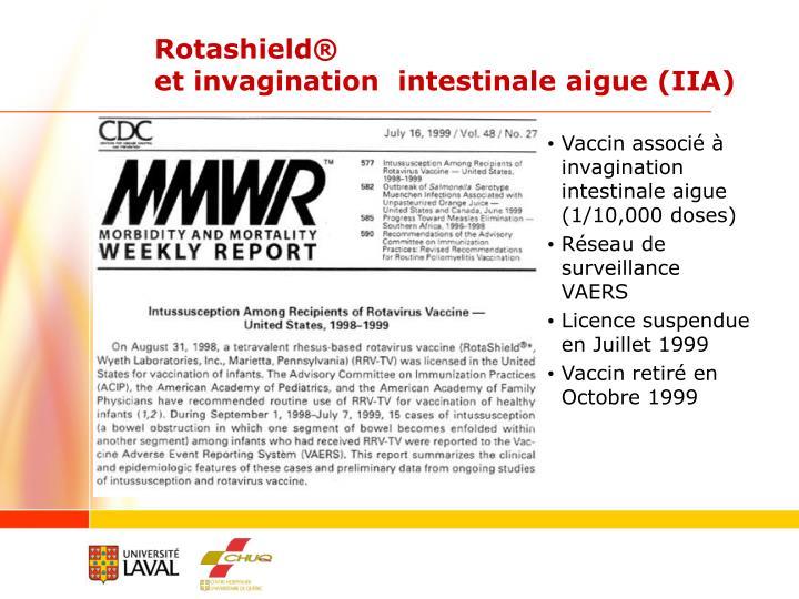 Vaccin associé à invagination intestinale aigue (1/10,000 doses)