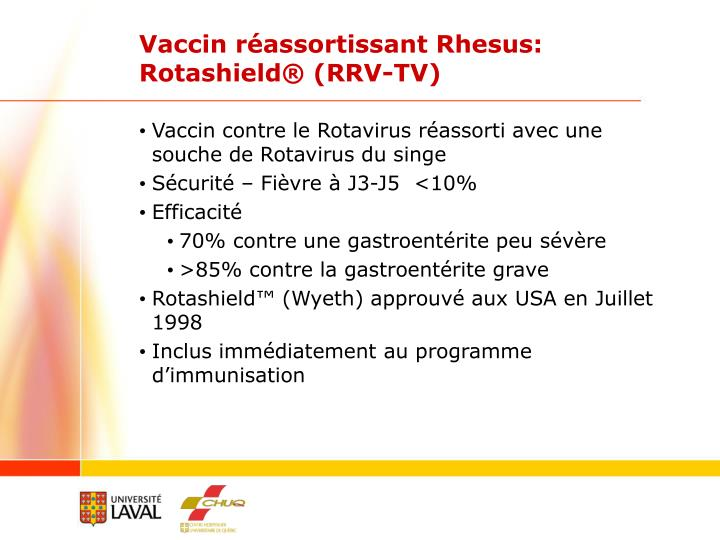 Vaccin réassortissant Rhesus:
