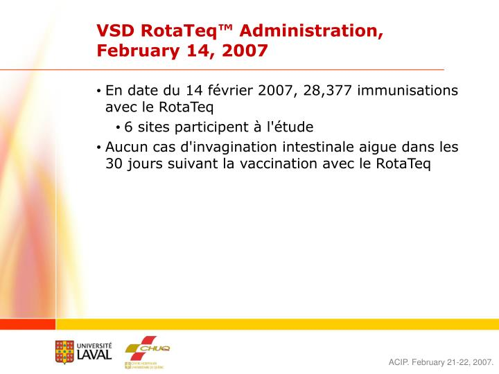 VSD RotaTeq™ Administration, February 14, 2007