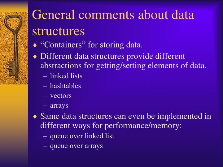 General comments about data structures