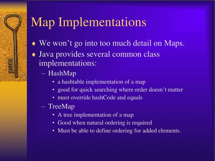 Map Implementations