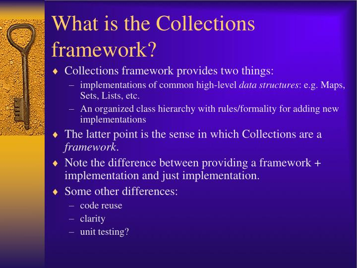 What is the collections framework