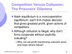 competition versus collusion the prisoners dilemma