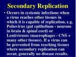 secondary replication