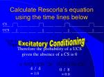 calculate rescorla s equation using the time lines below1