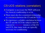 cs ucs relations correlation