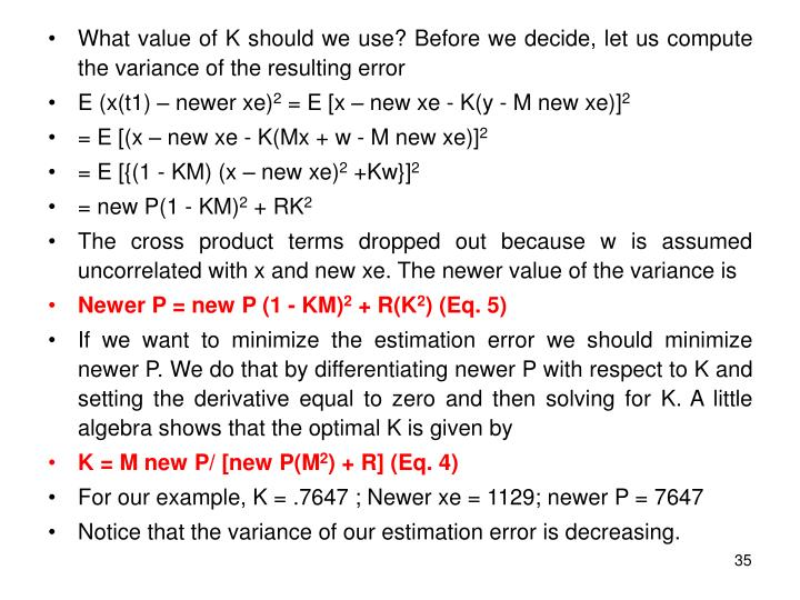 What value of K should we use? Before we decide, let us compute the variance of the resulting error