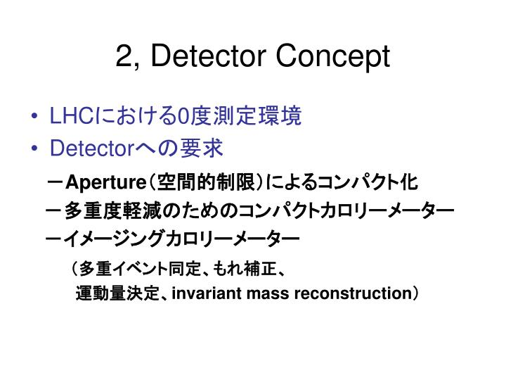 2, Detector Concept