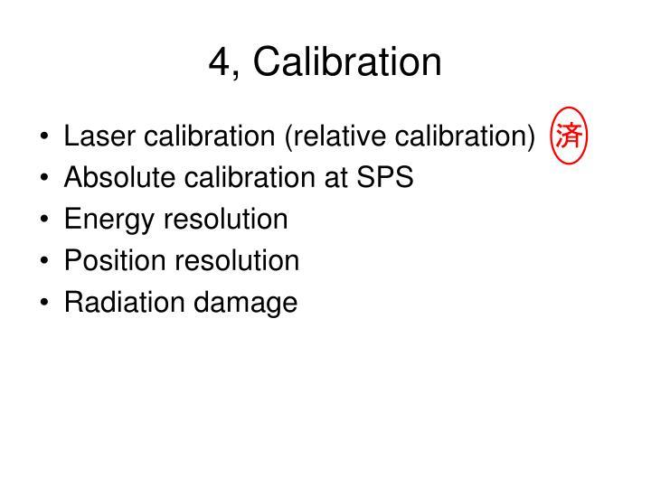 4, Calibration
