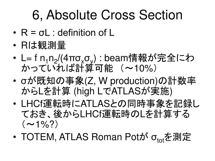6, Absolute Cross Section